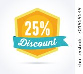 25  discount badge. sale and... | Shutterstock .eps vector #701959549