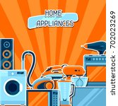 background with home appliances.... | Shutterstock .eps vector #702023269