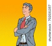 pop art successful businessman... | Shutterstock .eps vector #702031357