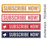 subscribe now  badges  marks ... | Shutterstock .eps vector #702184165
