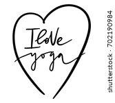 hand lettering inscription  i... | Shutterstock .eps vector #702190984