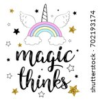 magic thinks calligraphy slogan ...   Shutterstock .eps vector #702193174
