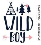 wild boy slogan and doodle... | Shutterstock .eps vector #702193981
