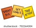 Dream Big  Set Goals  Take...