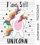 i'am still unicorn cute magical ... | Shutterstock .eps vector #702326245