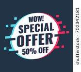 special offer. 50  off. vector... | Shutterstock .eps vector #702342181