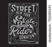 skate rider typography  tee... | Shutterstock .eps vector #702383191