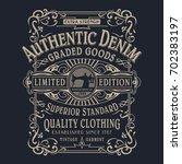 denim typography  tee shirt... | Shutterstock .eps vector #702383197