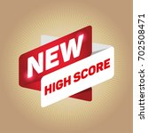 new high score arrow tag sign.  | Shutterstock .eps vector #702508471