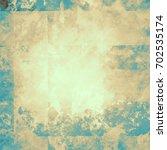 colorful scratched vintage... | Shutterstock . vector #702535174