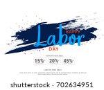 illustration of labor day... | Shutterstock .eps vector #702634951