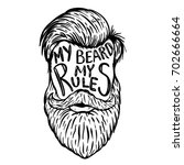 my beard my rules. human beard...   Shutterstock .eps vector #702666664