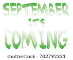september it's coming   Shutterstock . vector #702792331