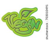 vegan text in graffiti style | Shutterstock .eps vector #703010491