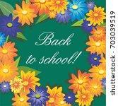 inscription back to school on... | Shutterstock .eps vector #703039519