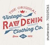 the original vintage raw denim  ... | Shutterstock .eps vector #703105261