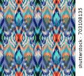 ikat seamless pattern  as cloth ...   Shutterstock . vector #703108135