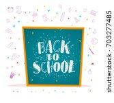 back to school doodle... | Shutterstock . vector #703277485