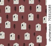houses and pines seamless... | Shutterstock .eps vector #703313185