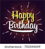 happy birthday cartoon | Shutterstock .eps vector #703344049