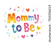 mommy to be   Shutterstock .eps vector #703356019