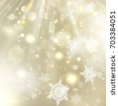 new year and xmas defocused... | Shutterstock .eps vector #703384051