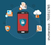 mobile security  data... | Shutterstock .eps vector #703511785