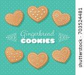 gingerbread heart shaped... | Shutterstock . vector #703524481
