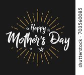 happy mother's day   fireworks  ... | Shutterstock .eps vector #703560085