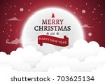 christmas and new years...   Shutterstock .eps vector #703625134