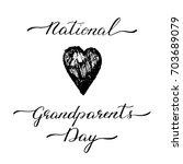 national grandparents day hand... | Shutterstock .eps vector #703689079