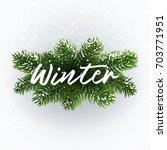 winter postcard. white... | Shutterstock .eps vector #703771951