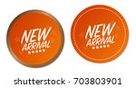 new arrival stickers | Shutterstock .eps vector #703803901