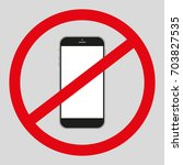 no mobile phone icon. no phone... | Shutterstock .eps vector #703827535
