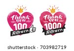thank you  followers banner.... | Shutterstock .eps vector #703982719