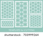decorative panels set for laser ... | Shutterstock .eps vector #703999264