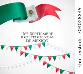 16 september  mexico happy... | Shutterstock .eps vector #704028349