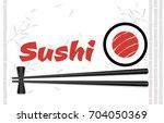 chopsticks holding sushi roll... | Shutterstock .eps vector #704050369