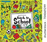 welcome back to school poster... | Shutterstock .eps vector #704069299