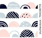 trendy creative seamless... | Shutterstock .eps vector #704108755
