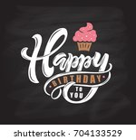 happy birthday text as birthday ... | Shutterstock .eps vector #704133529