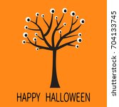 happy halloween greeting card.... | Shutterstock . vector #704133745