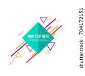 abstract geometric modern... | Shutterstock .eps vector #704172151