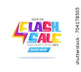 colorful text flash sale with... | Shutterstock .eps vector #704178505