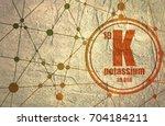 potassium chemical element.... | Shutterstock . vector #704184211