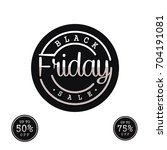 black friday sale  template  ... | Shutterstock .eps vector #704191081