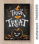 trick or treat halloween... | Shutterstock .eps vector #704205355