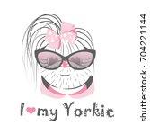 i love my yorkie. vector... | Shutterstock .eps vector #704221144