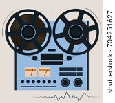 bobbin tape recorder. playing... | Shutterstock .eps vector #704251627
