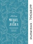 invitation wedding card with... | Shutterstock .eps vector #704268199
